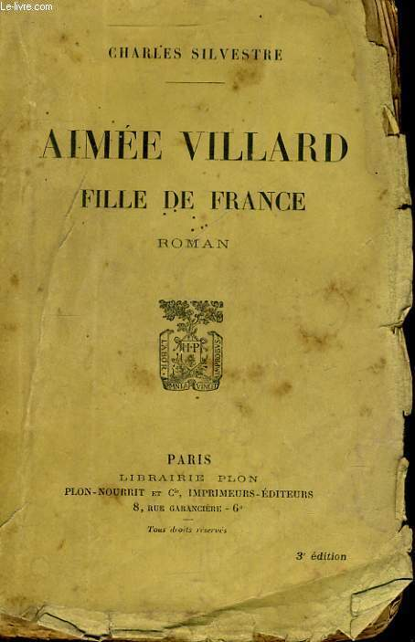 AIMEE VILLARD, FILLE DE FRANCE