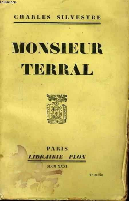 MONSIEUR TERRAL