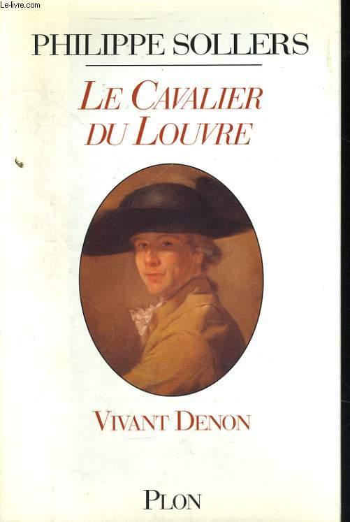 LE CAVALIER DU LOUVRE, VIVANT DENON, 1747-1825