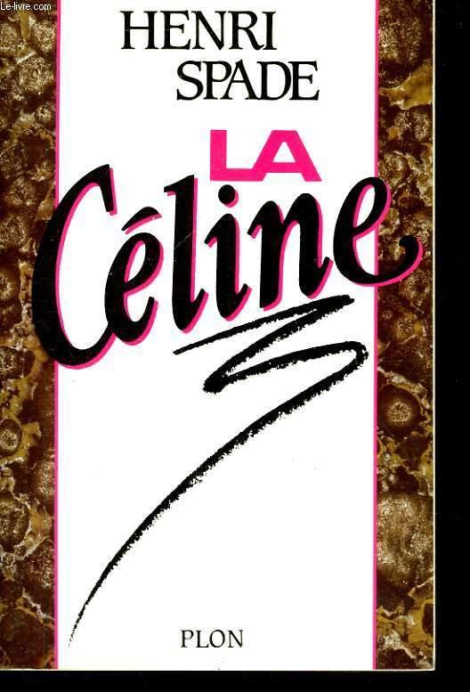 LA CELINE