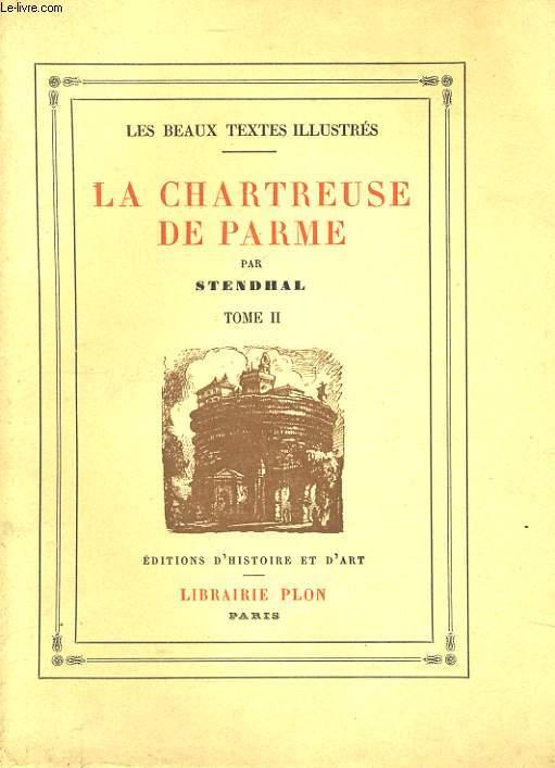 LA CHARTREUSE DE PARME, TOME 2