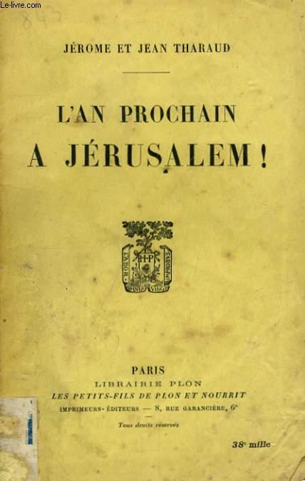 L'AN PROCHAIN A JERUSALEM !