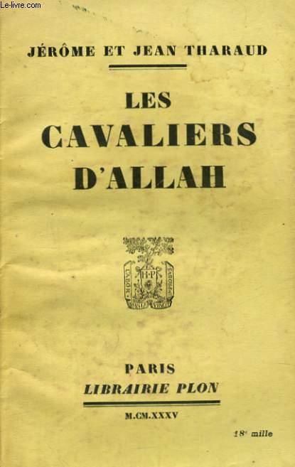 LES MILLE ET UN JOURS DE L'ISLAM, TOME 1: LES CAVALIERS D'ALLAH