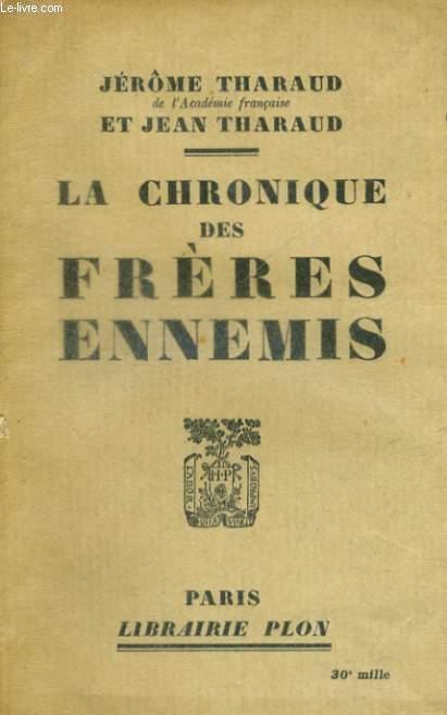 LA CHRONIQUE DES FRERES ENNEMIS
