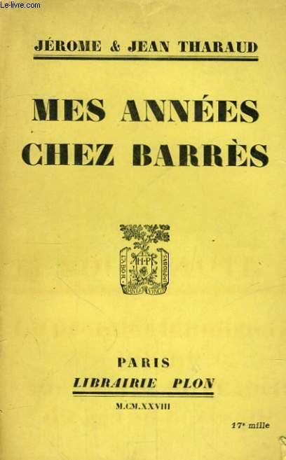 MES ANNEES CHEZ BARRES