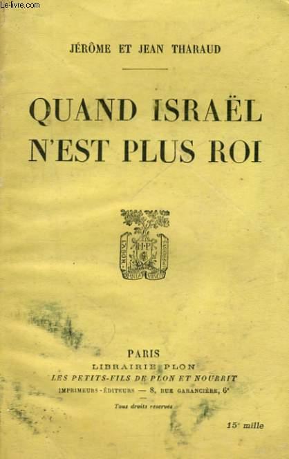 QUAND ISRAEL N'EST PLUS ROI
