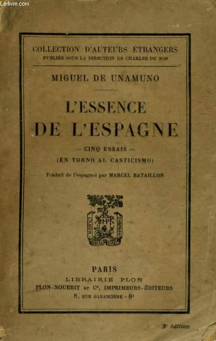 L'ESSENCE DE L'ESPAGNE, CINQ ESSAIS (EN TORNO AL CASTICISMO)