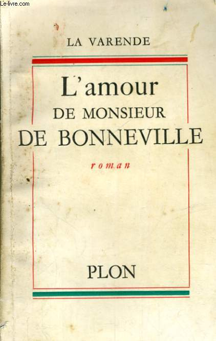L'AMOUR DE MONSIEUR DE BONNEVILLE
