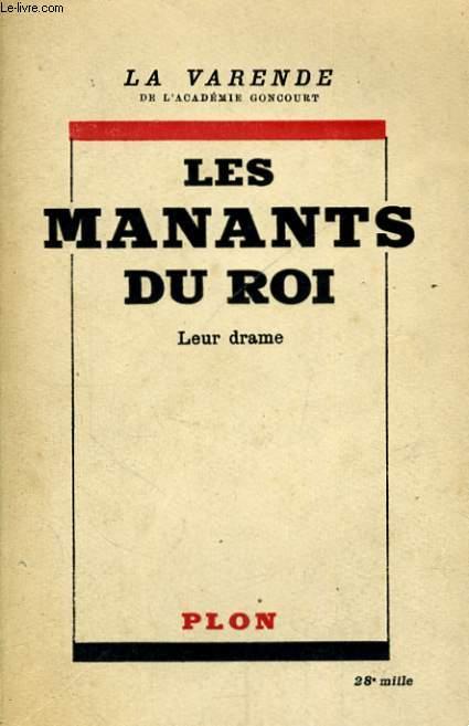 LES MANANTS DU ROI, 1793-1950