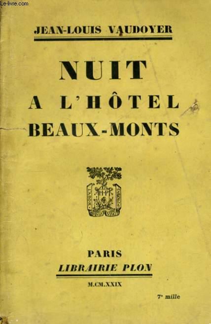 NUIT A L'HOTEL BEAUX-MONTS