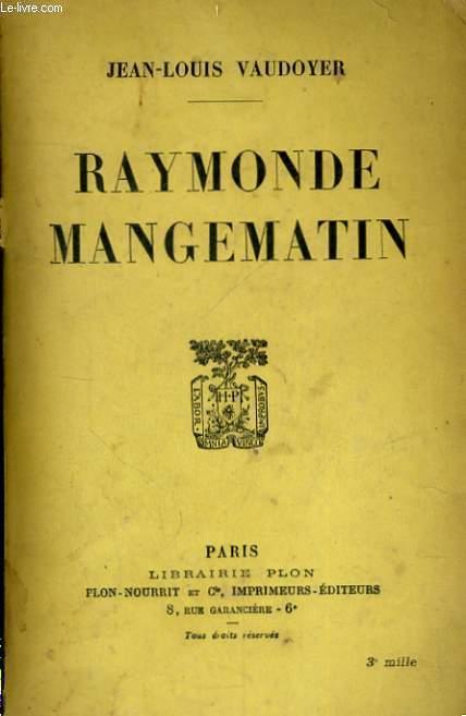 RAYMONDE MANGEMATIN