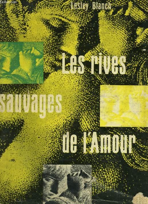 LES RIVES SAUVAGES DE L'AMOUR