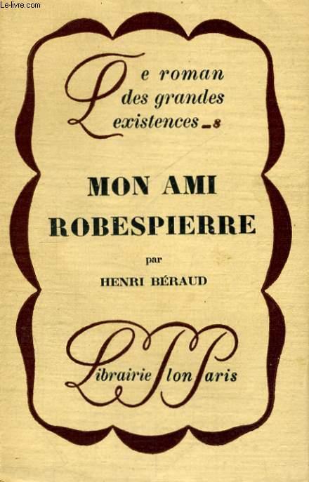 MON AMI ROBESPIERRE