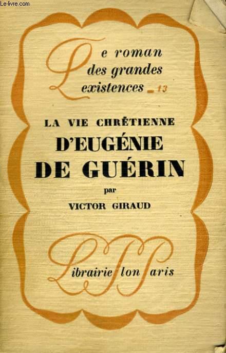 LA VIE CHRETIENNE D'EUGENIE DE GUERIN
