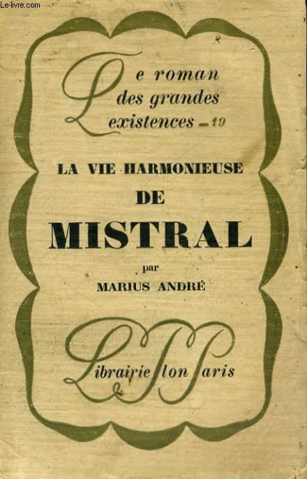 LA VIE HARMONIEUSE DE MISTRAL