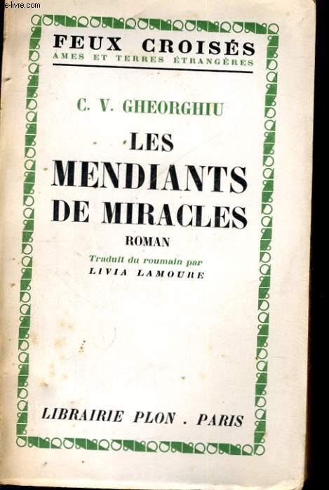 LES MENDIANTS DE MIRACLES