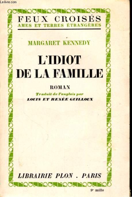 L'IDIOT DE LA FAMILLE