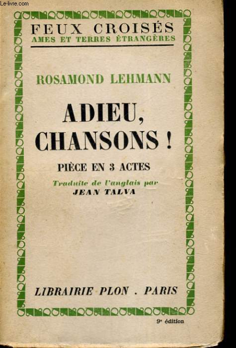 ADIEU, CHANSONS ! PIECE EN 3 ACTES