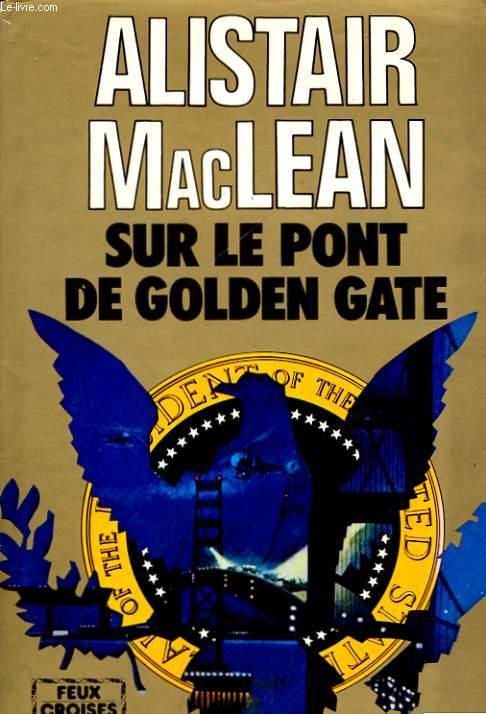 SUR LE PONT DE GOLDEN GATE