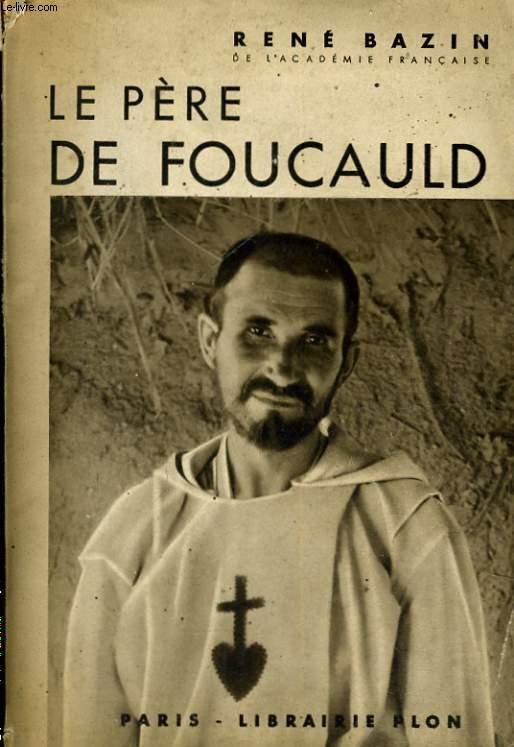 LE PERE DE FOUCAULD