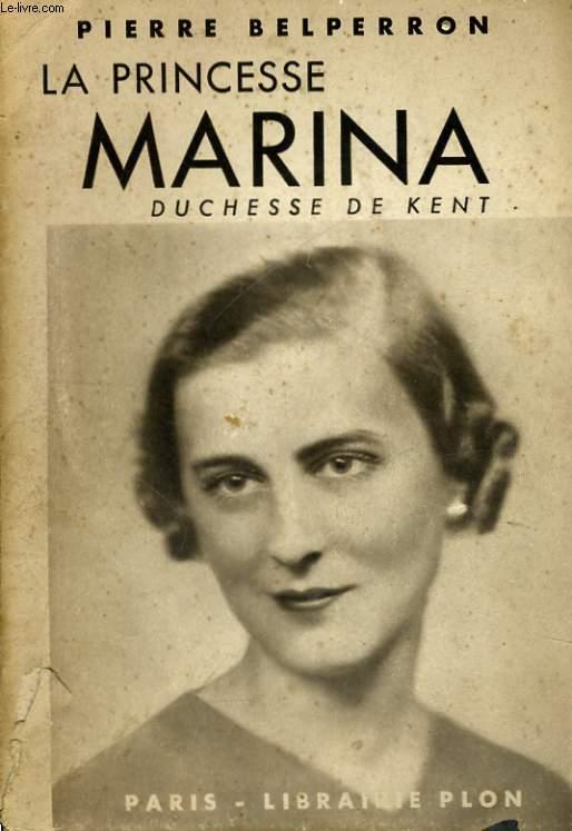 LA PRINCESSE MARINA, DUCHESSE DE KENT