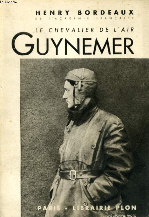 LE CHEVALIER DE L'AIR GUYNEMER