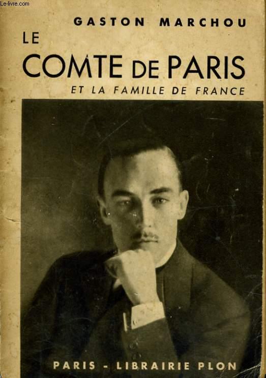 LE COMTE DE PARIS ET LA FAMILLE DE FRANCE