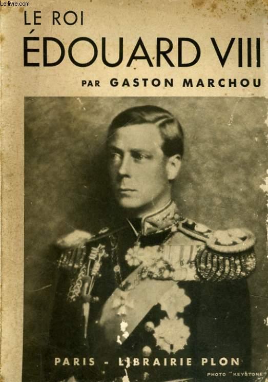 LE ROI EDOUARD VIII
