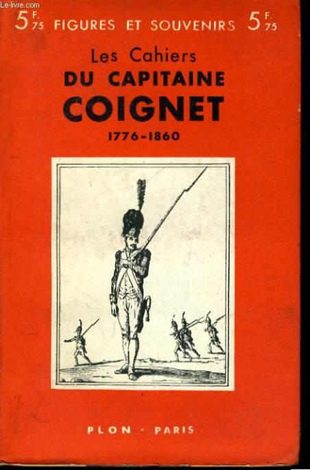 LES CAHIERS DU CAPITAINE COIGNET, 1799-1815