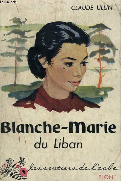 BLANCHE-MARIE DU LIBAN