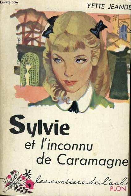 SYLVIE ET L'INCONNU DE CARAMAGNE