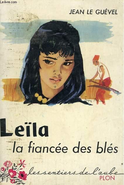 LEILA LA FIANCEE DES BLES