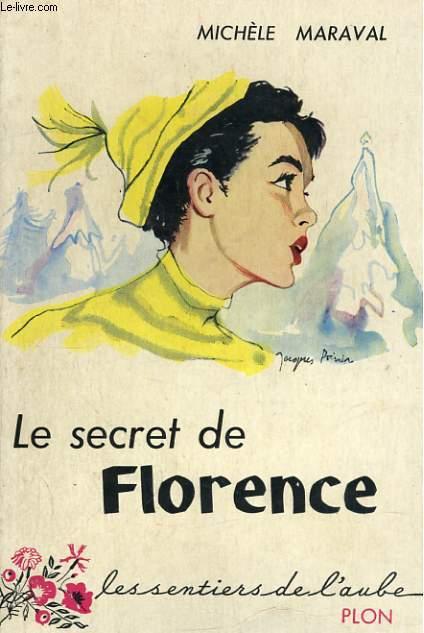 LE SECRET DE FLORENCE