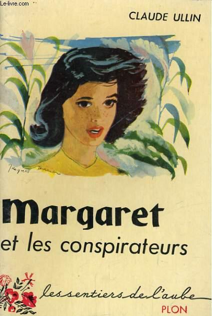 MARGARET ET LES CONSPIRATEURS