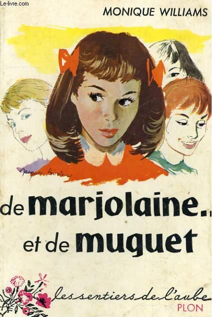 DE MARJOLAINE ...ET DE MUGUET
