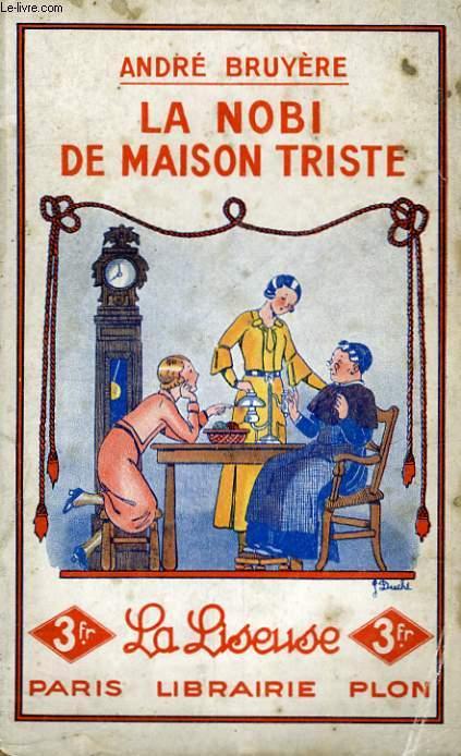 LA NOBI DE MAISON TRISTE