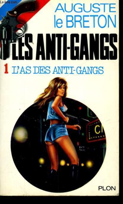L'AS DES ANTI-GANGS