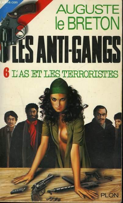 L'AS ET LES TERRORISTES