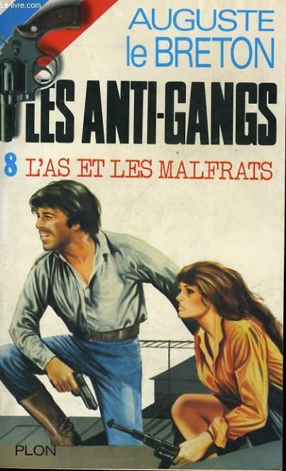 L'AS ET LES MALFRATS