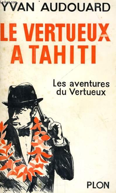 LE VERTUEUX A TAHITI