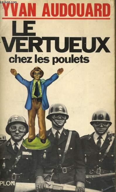 LE VERTUEUX CHEZ LES POULETS