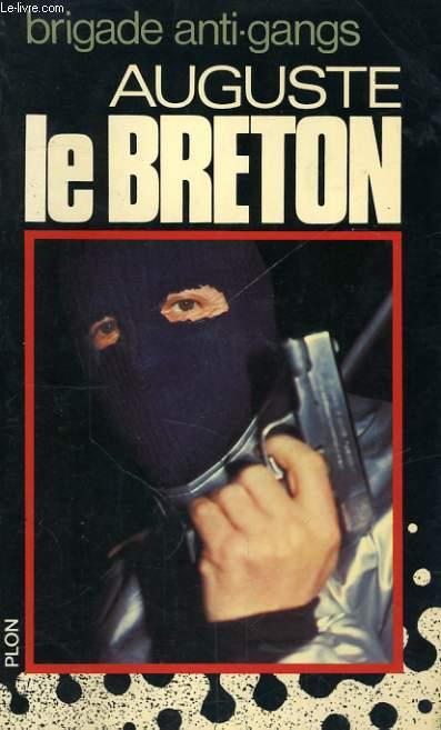 BRIGADE ANTI-GANGS, SECTION DE RECHERCHE ET D'INTERVENTION