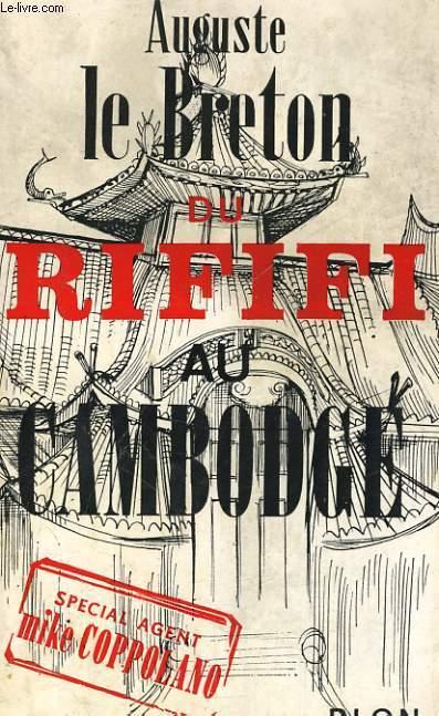 DU RIFIFI AU CAMBODGE
