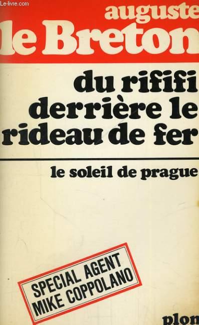 DU RIFIFI DERRIERE LE RIDEAU DE FER - LE SOLEIL DE PRAGUE