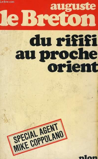 DU RIFIFI AU PROCHE-ORIENT