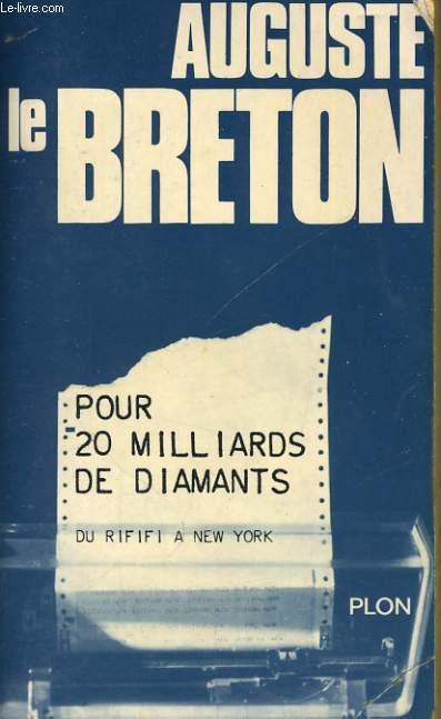 POUR 20 MILLIARDS DE DIAMANTS, DU RIFIFI A NEW YORK