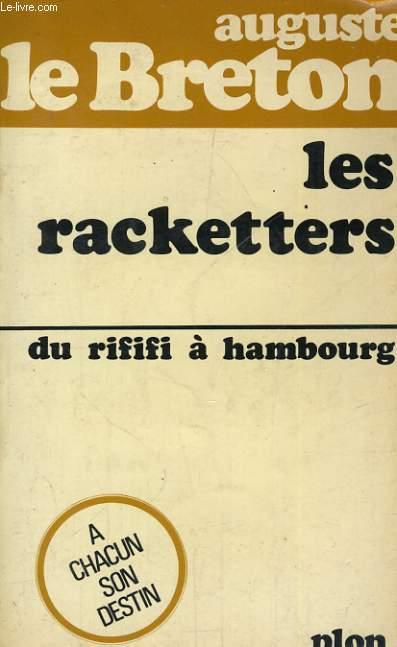 LES RACKETTERS - DU RIFIFI A HAMBOURG