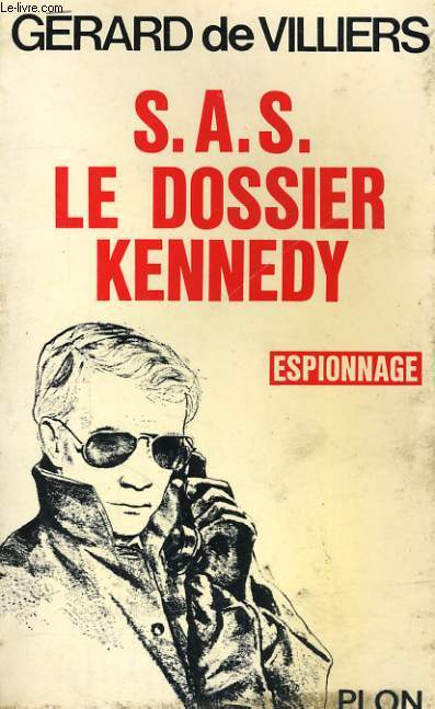 S.A.S. LE DOSSIER KENNEDY