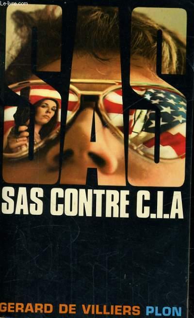 SAS CONTRE C.I.A.