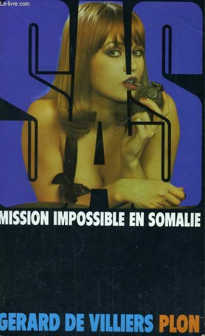 MISSION IMPOSSIBLE EN SOMALIE